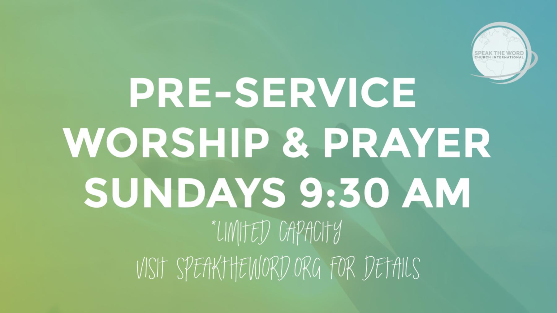 Pre-Service Worship & Prayer